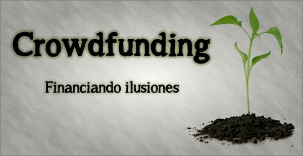 CROWDFUNDING: FINANCIACIÓN COLECTIVA Para TU PROYECTO