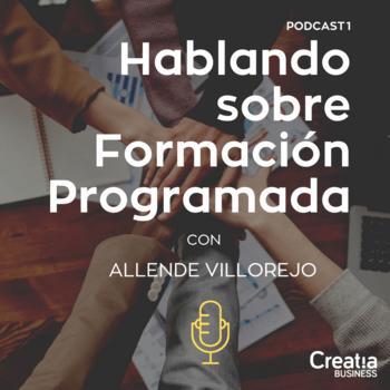 Podcast 1. Formación Programada En La Nueva Normalidad